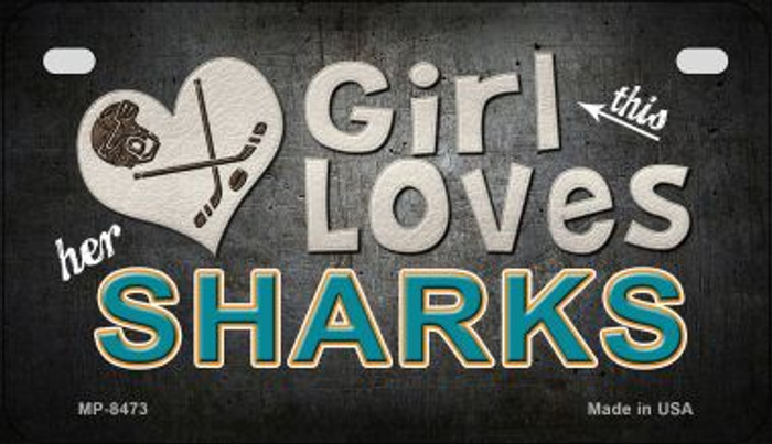 This Girl Loves Her Sharks Wholesale Novelty Metal Motorcycle Plate MP-8473