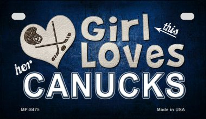 This Girl Loves Her Canucks Wholesale Novelty Metal Motorcycle Plate MP-8475