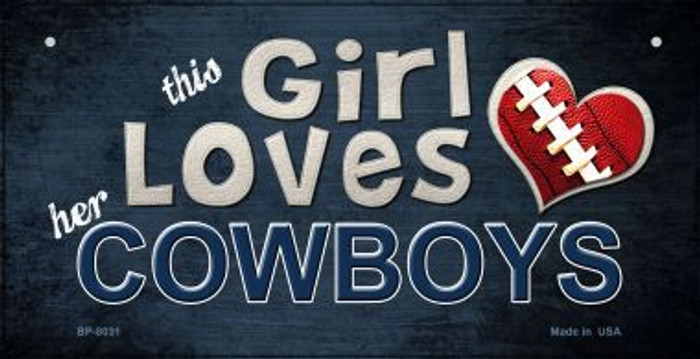 This Girl Loves Her Cowboys Wholesale Novelty Metal Bicycle Plate BP-8031
