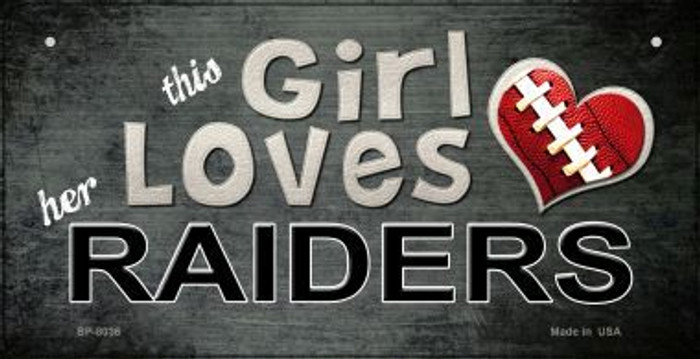 This Girl Loves Her Raiders Wholesale Novelty Metal Bicycle Plate BP-8036