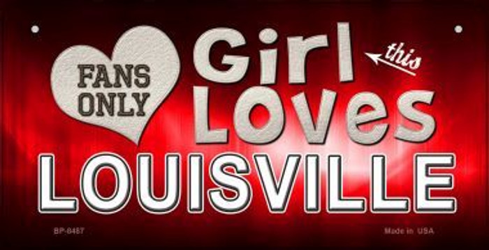 This Girl Loves Her Louisville Wholesale Novelty Metal Bicycle Plate BP-8487