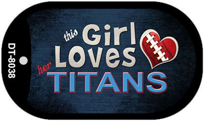 This Girl Loves Her Titans Wholesale Novelty Metal Dog Tag Necklace DT-8038