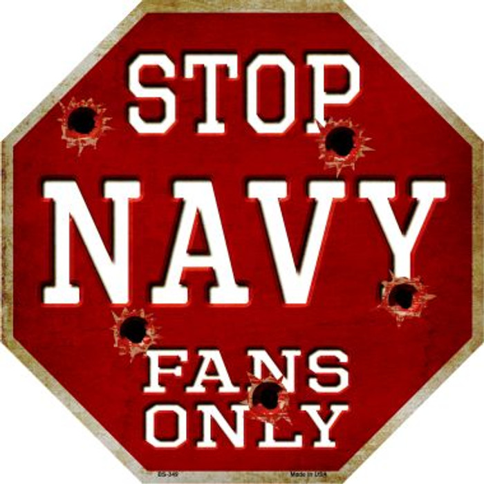 Navy Fans Only Wholesale Metal Novelty Octagon Stop Sign BS-349
