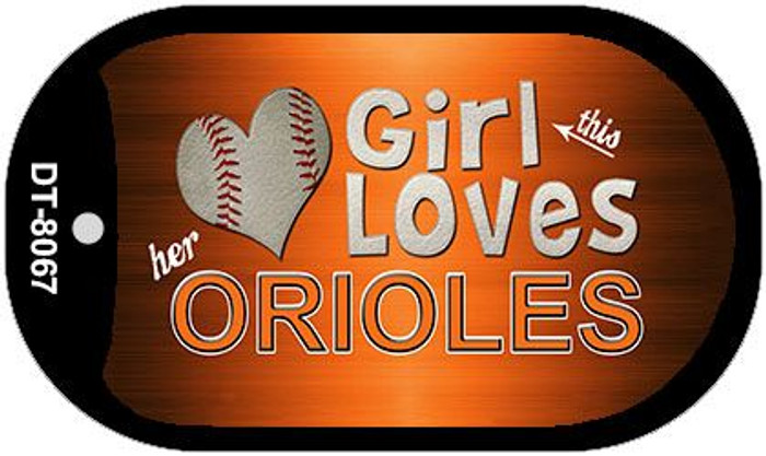 This Girl Loves Her Orioles Wholesale Novelty Metal Dog Tag Necklace DT-8067