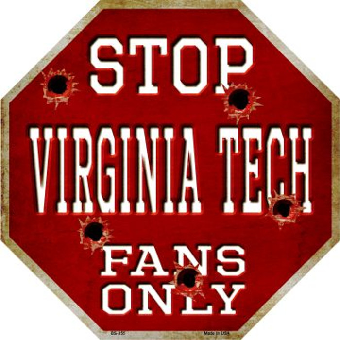 Virginia Tech Fans Only Wholesale Metal Novelty Octagon Stop Sign BS-355