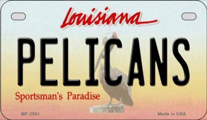 Pelicans Louisiana Wholesale Novelty Metal Motorcycle Plate MP-2581