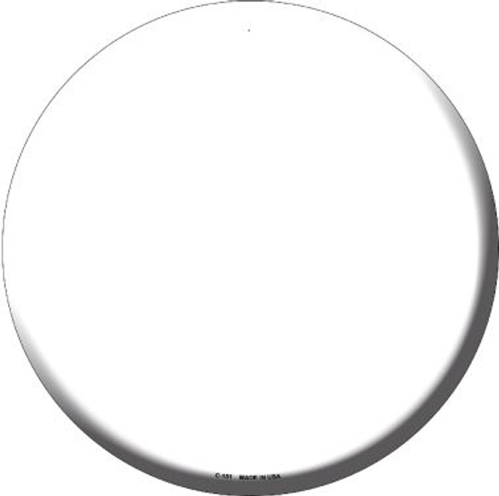 White Wholesale Novelty Metal Circular Sign C-151