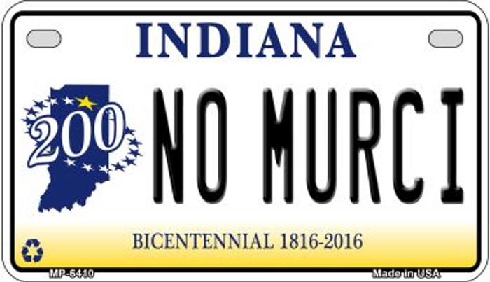 Indiana No Murci Wholesale Novelty Metal Motorcycle Plate MP-6410
