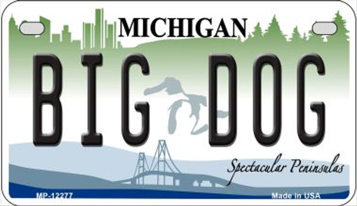 Michigan Big Dog Wholesale Novelty Metal Motorcycle Plate MP-12277