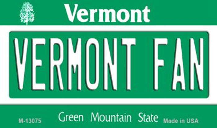 Vermont Fan Wholesale Novelty Metal Magnet M-13075