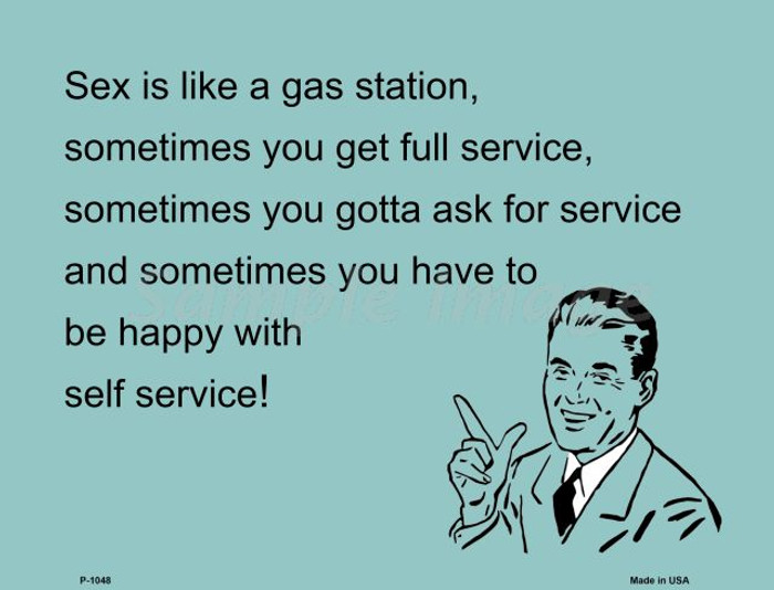 Sex Is Like A Gas Station E-Cards Wholesale Metal Novelty Small Parking Sign