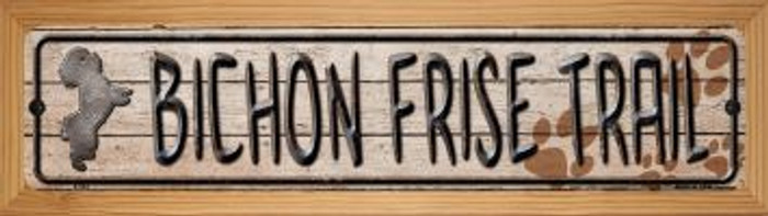 Bichon Frise Trail Wholesale Novelty Wood Mounted Metal Small Street Sign WB-K-042