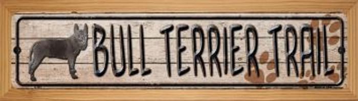 Bull Terrier Trail Wholesale Novelty Wood Mounted Metal Small Street Sign WB-K-045