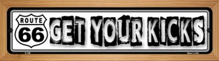 Route 66 Get Your Kicks Wholesale Novelty Wood Mounted Metal Small Street Sign WB-K-350