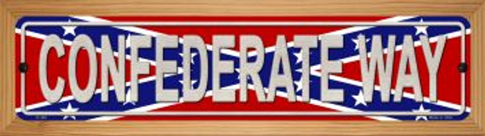 Confederate Way Wholesale Novelty Wood Mounted Metal Small Street Sign WB-K-402