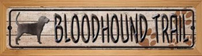 Bloodhound Trail Wholesale Novelty Wood Mounted Metal Small Street Sign WB-K-459
