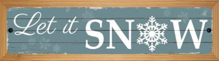Let It Snow Wholesale Novelty Wood Mounted Metal Small Street Sign WB-K-516