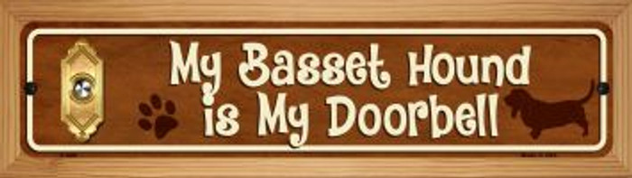 Basset Hound Is My Doorbell Wholesale Novelty Wood Mounted Metal Small Street Sign WB-K-626