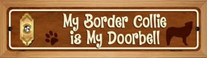 Border Collie Is My Doorbell Wholesale Novelty Wood Mounted Metal Mini Street Sign WB-K-628