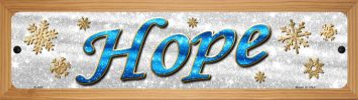 Hope With Snowflakes Wholesale Novelty Wood Mounted Metal Small Street Sign WB-K-652