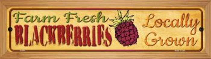 Farm Fresh Blackberries Wholesale Novelty Wood Mounted Metal Small Street Sign WB-K-674