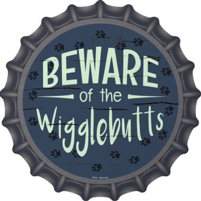 Beware of the Wigglebutts Wholesale Novelty Metal Bottle Cap BC-872