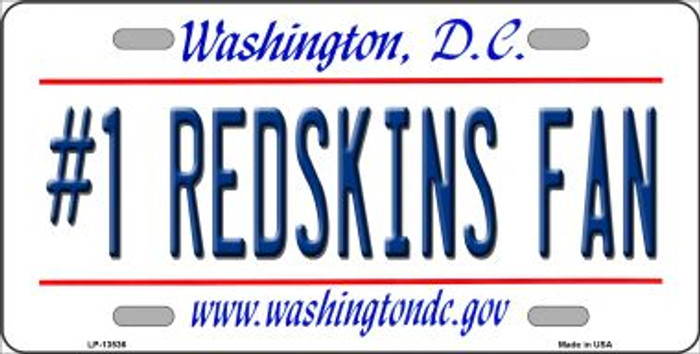 Number 1 Redskins Fan Wholesale Novelty Metal License Plate Tag LP-13536