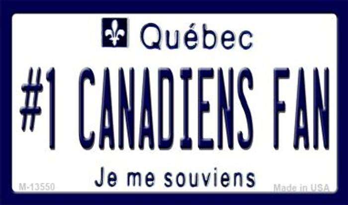 Number 1 Canadiens Fan Wholesale Novelty Metal Magnet M-13550