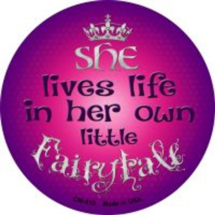 Lives In Own Fairytale Wholesale Novelty Metal Mini Circle Magnet CM-510