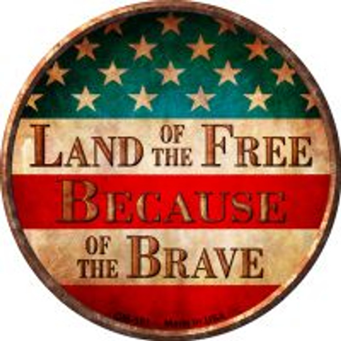 Land of The Free Wholesale Novelty Metal Mini Circle Magnet CM-591