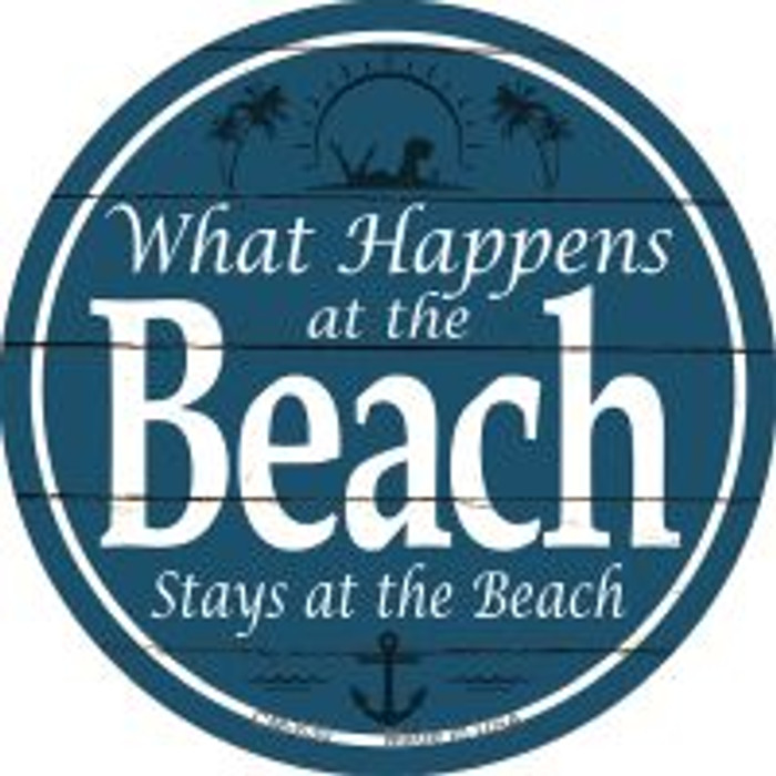 Happens At The Beach Stays At The Beach Wholesale Novelty Metal Mini Circle Magnet CM-830