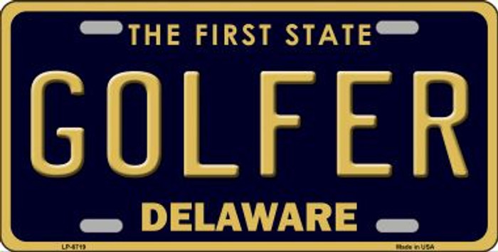 Golfer Delaware Novelty Wholesale Metal License Plate LP-6719