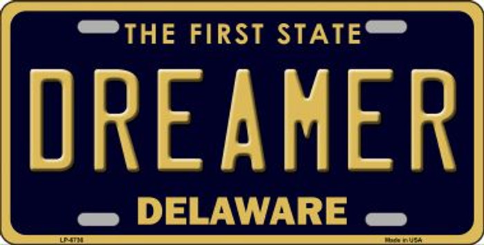 Dreamer Delaware Novelty Wholesale Metal License Plate LP-6736