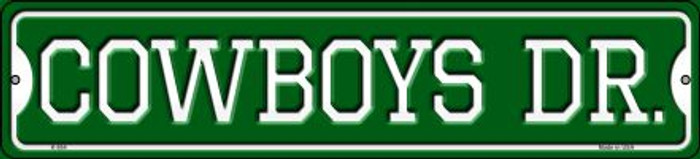 Cowboys Dr Wholesale Novelty Small Metal Street Sign K-954