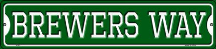 Brewers Way Wholesale Novelty Small Metal Street Sign K-981