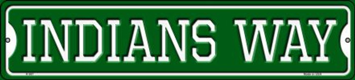 Indians Way Wholesale Novelty Small Metal Street Sign K-987