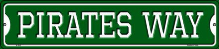 Pirates Way Wholesale Novelty Small Metal Street Sign K-995