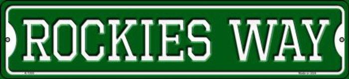 Rockies Way Wholesale Novelty Small Metal Street Sign K-1000
