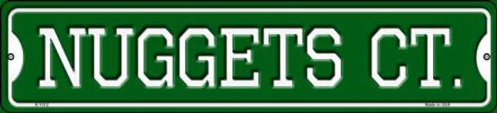 Nuggets Ct Wholesale Novelty Small Metal Street Sign K-1012