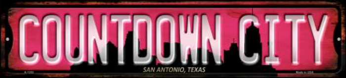 San Antonio Texas Countdown City Wholesale Novelty Small Metal Street Sign K-1252