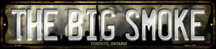 Toronto Ontario The Big Smoke Wholesale Novelty Small Metal Street Sign K-1260