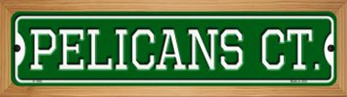 Pelicans Ct Wholesale Novelty Wood Mounted Small Metal Street Sign WB-K-1008