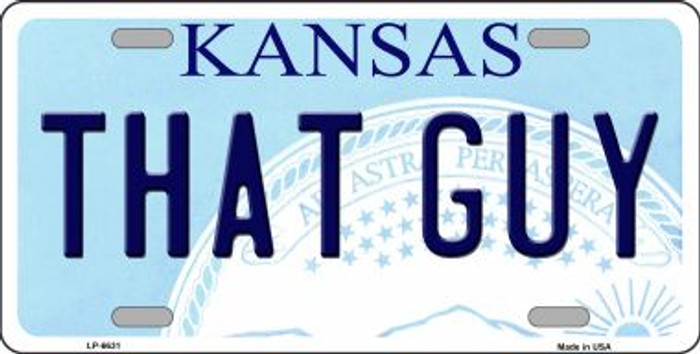 That Guy Kansas Novelty Wholesale Metal License Plate LP-6631