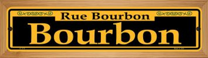 Bourbon Yellow Wholesale Novelty Wood Mounted Small Metal Street Sign WB-K-1170