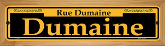 Dumaine Yellow Wholesale Novelty Wood Mounted Small Metal Street Sign WB-K-1187