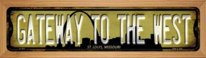 St Louis Missouri Gateway to the West Wholesale Novelty Wood Mounted Small Metal Street Sign WB-K-1253