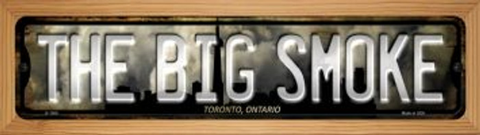 Toronto Ontario The Big Smoke Wholesale Novelty Wood Mounted Small Metal Street Sign WB-K-1260