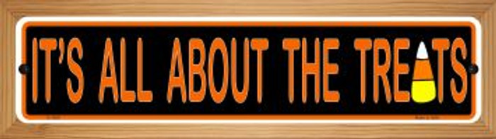Its All About the Treats Wholesale Novelty Wood Mounted Small Metal Street Sign WB-K-1309