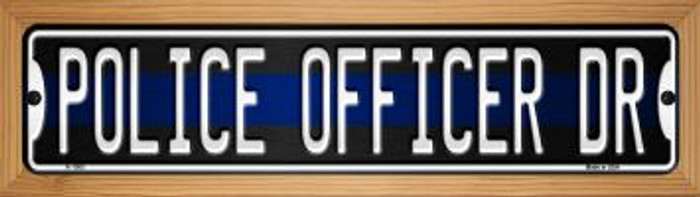 Police Officer Dr Wholesale Novelty Wood Mounted Small Metal Street Sign WB-K-1363