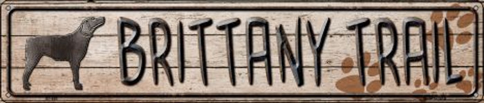 Brittany Trail Wholesale Novelty Metal Street Sign ST-455